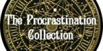 The Procrastination Collection