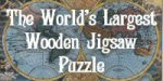 The World's Largest Wooden Jigsaw Puzzle
